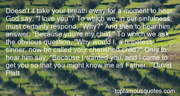 Quotes About Take Your Breath Away