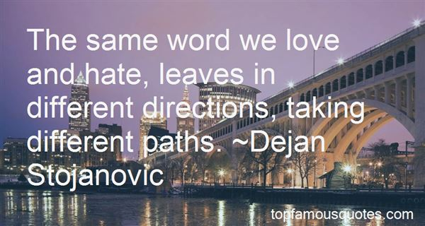 Quotes About Taking Different Paths