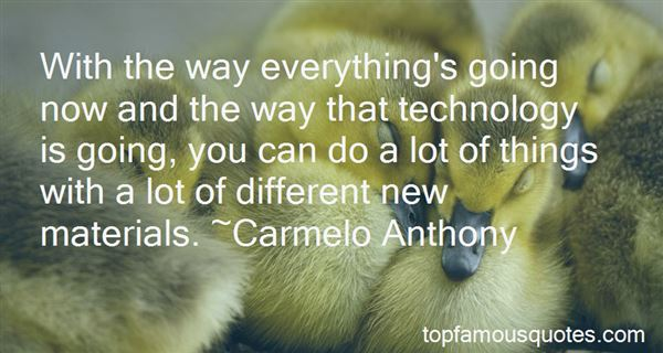 Quotes About Technology Improvements