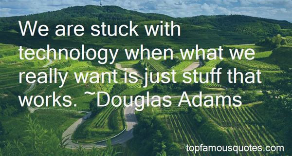 Quotes About The Advantages And Disadvantages Of Technology