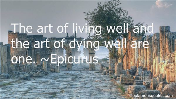 Quotes About The Art Of Living Well