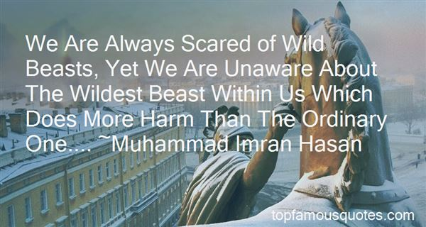 Quotes About The Beast Within Us