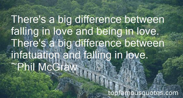 Quotes About The Difference Between Love And Infatuation