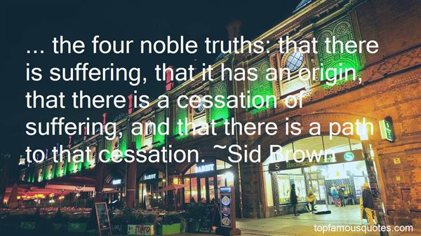 Quotes About The Four Noble Truths