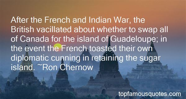 Quotes About The French And Indian War