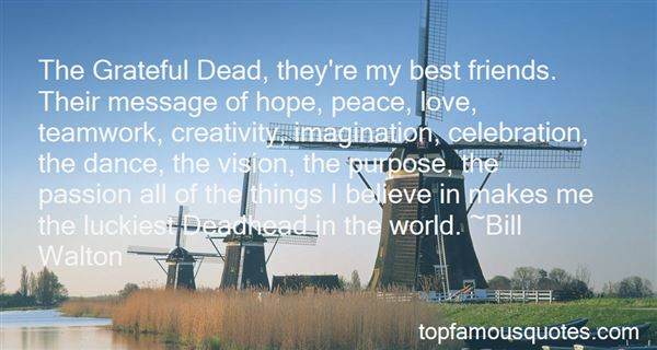 Quotes About The Grateful Dead