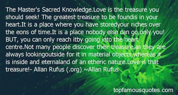 Quotes About The Greatest Treasure