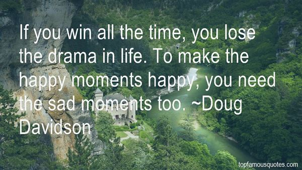 Quotes About The Happy Moments