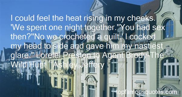 Quotes About The Heat