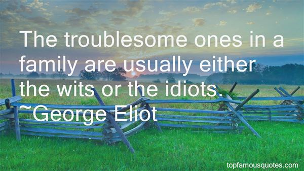 Quotes About The Idiots