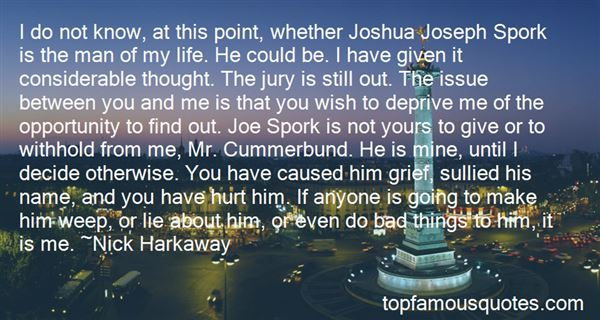Quotes About The Man Of My Life