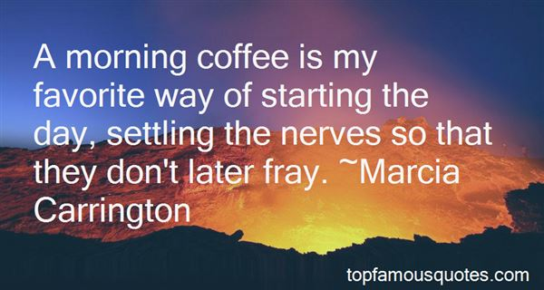 Quotes About The Morning Coffee