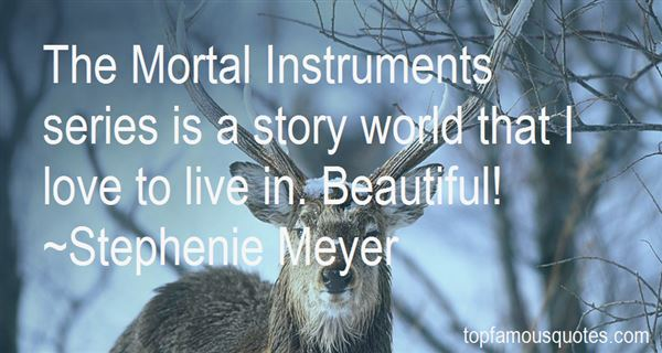 Quotes About The Mortal Instruments