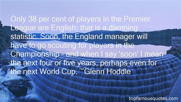 Quotes About The Premier League