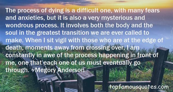 Quotes About The Process Of Dying