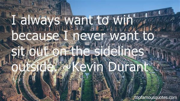 Quotes About The Sidelines