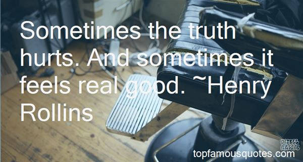 Quotes About The Truth Hurts
