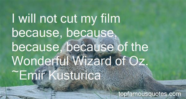 Quotes About The Wonderful Wizard Of Oz