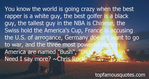 Quotes About The World Going Crazy