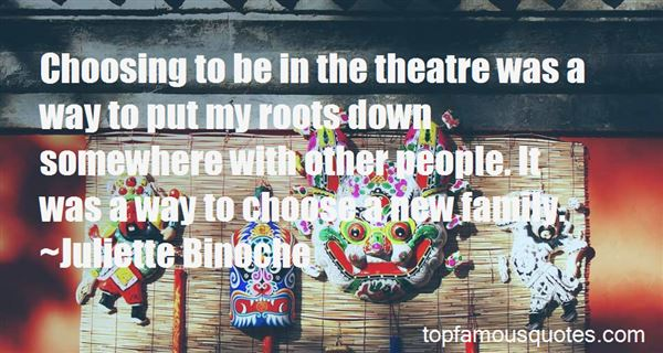 Quotes About Theatre Family