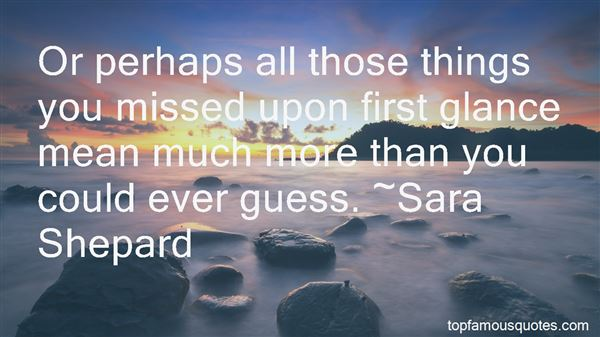 Quotes About Things You Miss