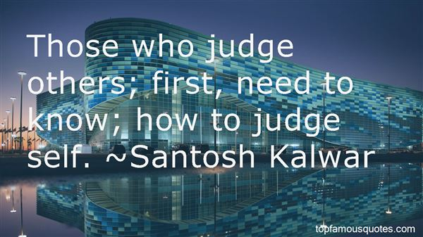 Quotes About Those Who Judge Others