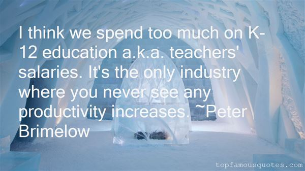 Quotes About Too Much Education