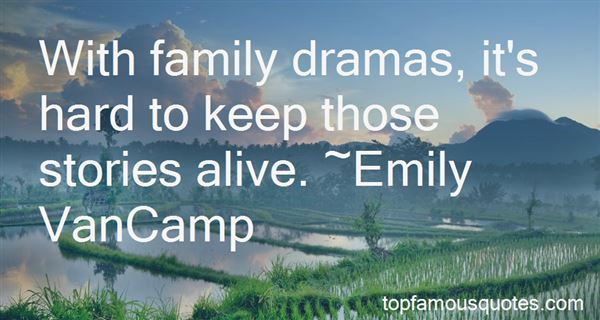 Quotes About Treasuring Family