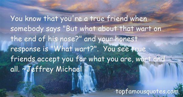 Quotes About True Honest Friends