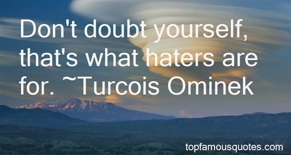 Quotes About Undercover Haters