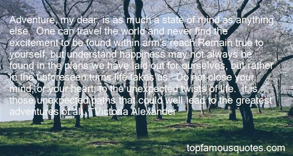 Quotes About Unexpected Adventures