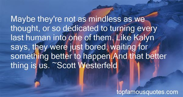 Quotes About Waiting For Something Better