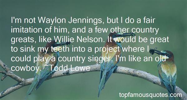 Quotes About Waylon Jennings