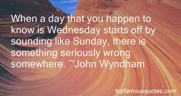 Quotes About Wednesday Goodreads