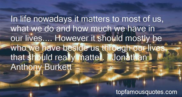 Quotes About What Matters Most In Life