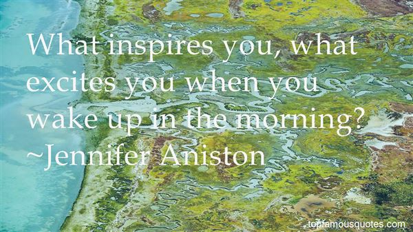 Quotes About When You Wake Up In The Morning