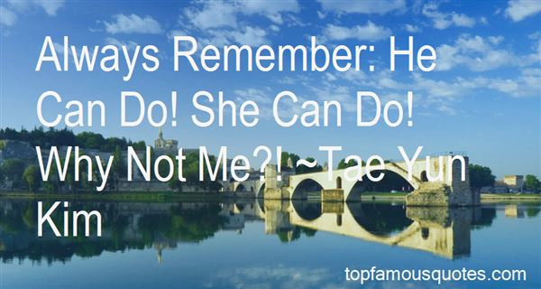 Quotes About Why Not Me
